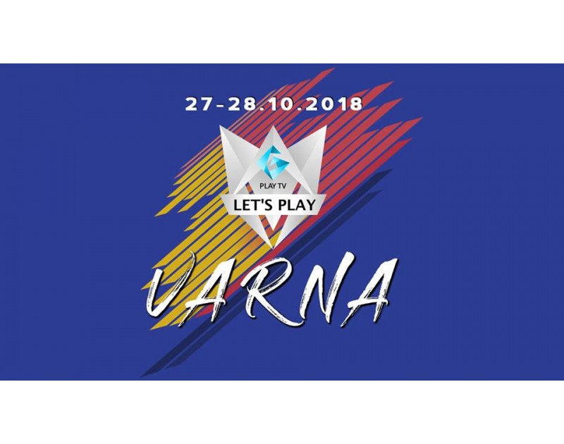 Let's Play Varna - гейминг събитие