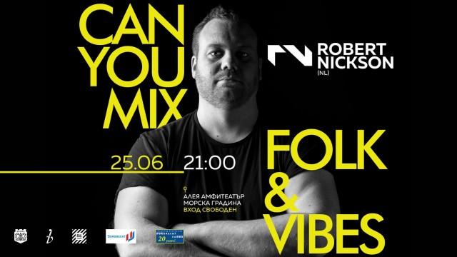 """Микс от ритми за приятели/""""Can u mix Folk & Vibes"""""""