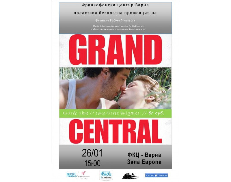 Projection du film français «Grand Central»