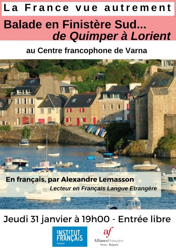 La France vue autrement - Balade en Finistère Sud... de Quimper à Lorient