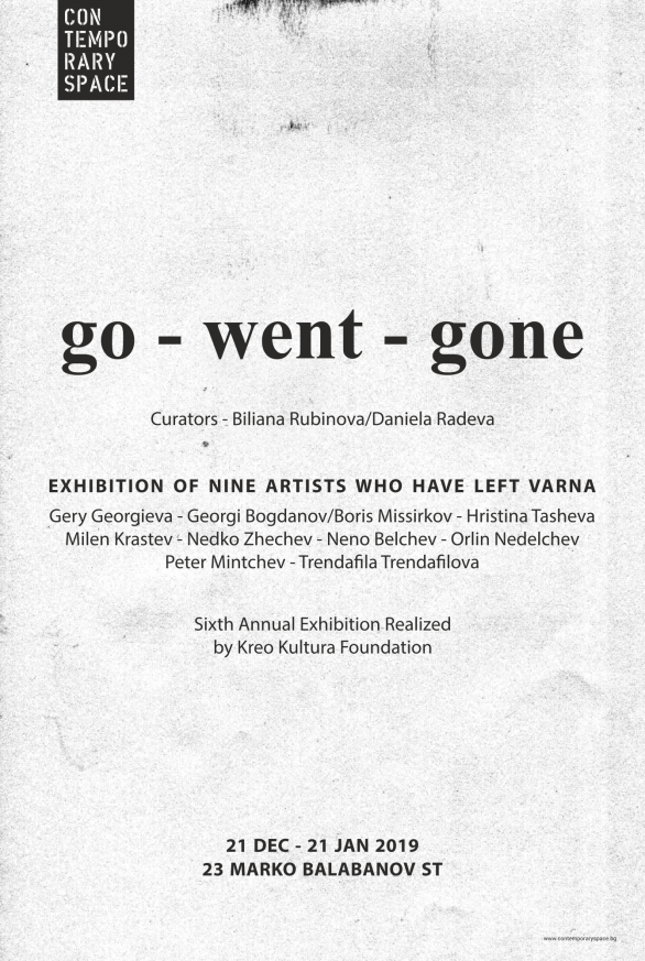 Go Went Gone - изложба