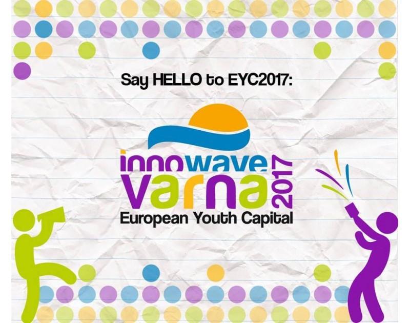 Варна - Европейская молодежная столица 2017!
