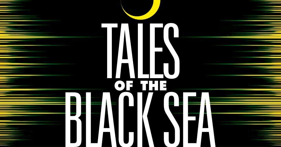 Спектакль  Tales of the Black Sea / Сказки Черного моря